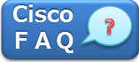 Cisco FAQ